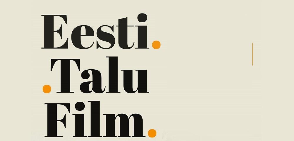 Näitus taluarhitektuurist Eesti filmis